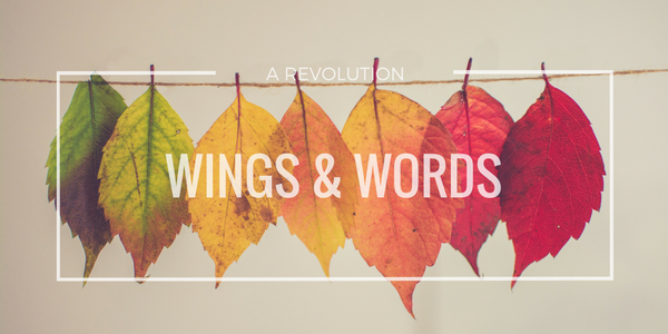 Wings and Words: A Revolution