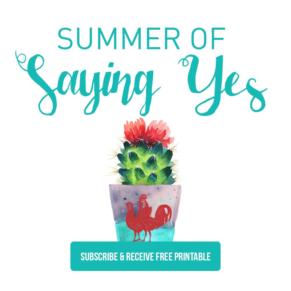 Summer of Saying Yes Printable