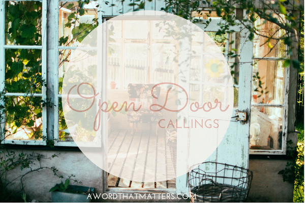 Open Door Callings